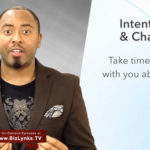 Being Intentional: Change & Results