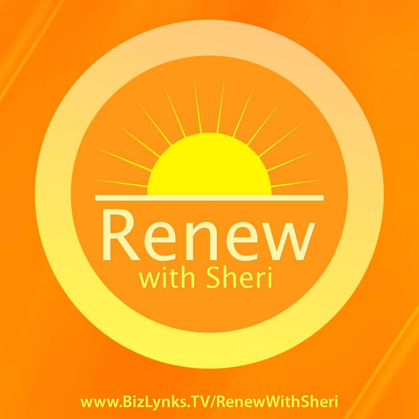Renew with Sheri | BizLynks TV Network