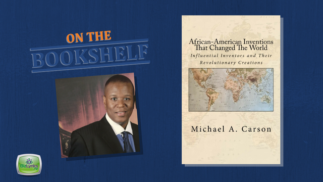 """African-American Inventions That Changed the World"" by Michael Carson placed ""On the Bookshelf"""