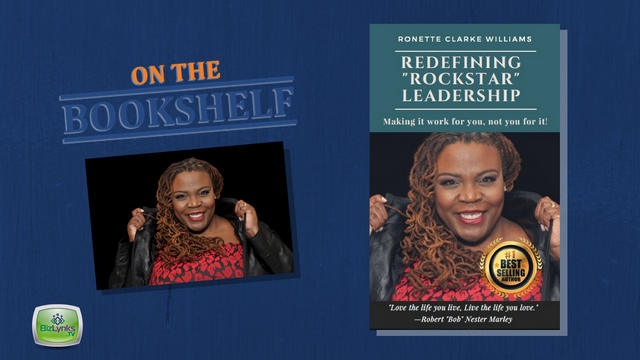 "Ronette Clarke Williams, Redefining Rockstar Leadership, on ""On the Bookshelf"""