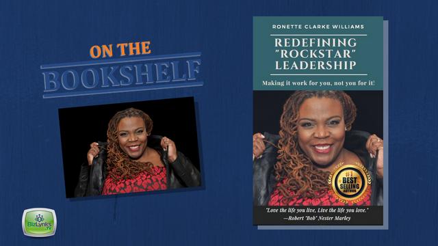 """Ronette Clarke Williams, Redefining Rockstar Leadership, on """"On the Bookshelf"""""""