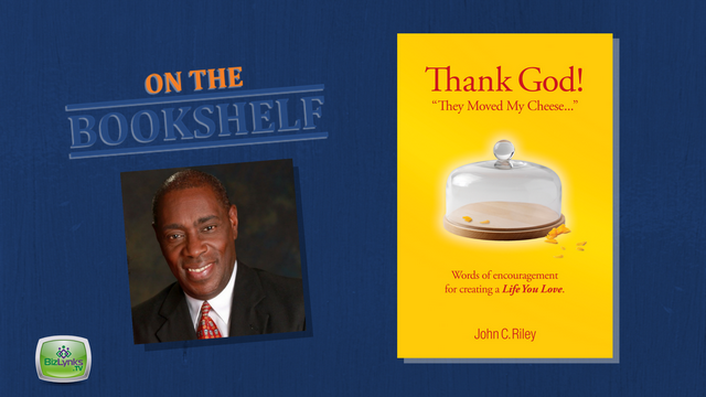 """Thank God! They moved my Cheese"" by John Riley, placed ""On the Bookshelf"""